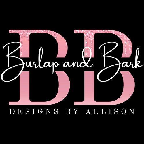 Burlap & Bark Designs by Allison