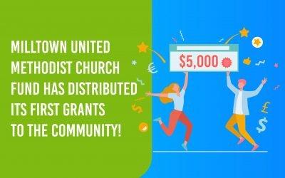 Milltown United Methodist Church Fund Distributes Grants